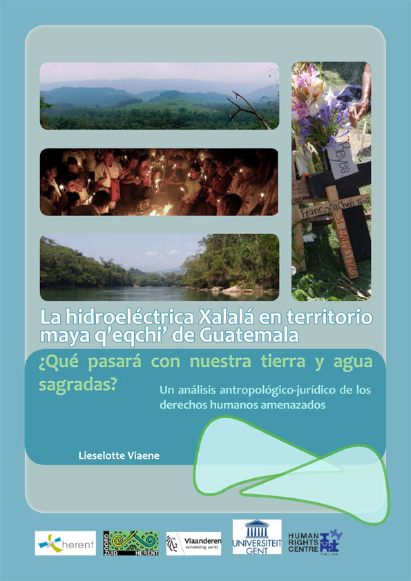 Viaene Proyecto hidroeléctrico Xalalá y DDHH maya q'eqchi' Guatemala
